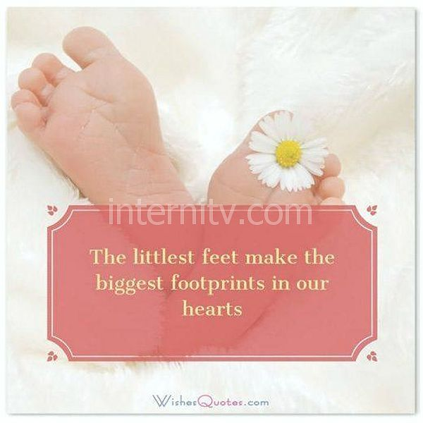 Newborn Wishes: The littlest feet make the biggest footprints in our hearts.