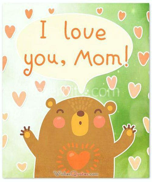 I love you mom for Mother